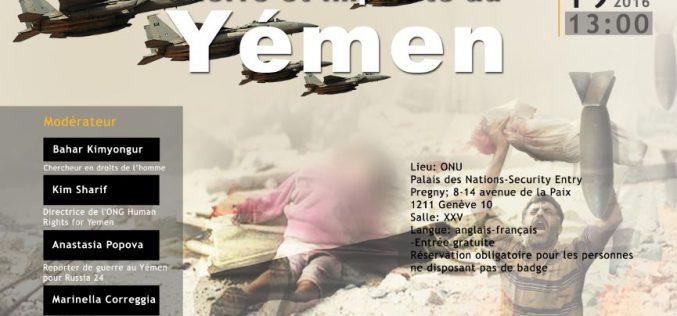 """""""Guerre et impunité au Yémen""""   19 septembre 2016"""