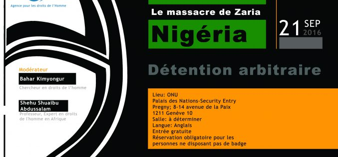 Le Massacre de Zaria  (Détention Arbitraire) 21 septembre 2016