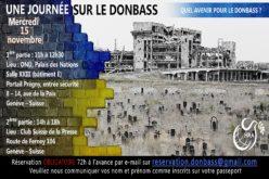 Analyse géopolitique de la guerre du Donbass et perspectives de l'avenir de cette région pour sa population;     Mercredi 15 novembre 2017