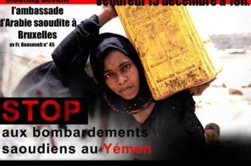 Manifestation pour aider le Yémen à sortir de la «guerre oubliée»,le vendredi 15 décembre à 18h, devant l'ambassade de l'Arabie Saoudite à Bruxelles