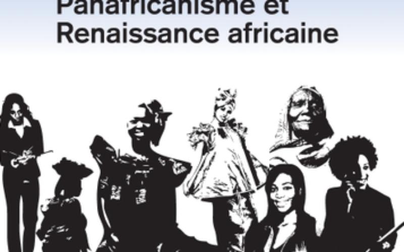 « Femmes africaines, Panafricanisme et Renaissance africaine », un ouvrage mettant en lumière la lutte des femmes africaines pour libérer le continent du joug colonial et pour affirmer les valeurs du Panafricanisme